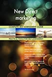 New Direct marketing All-Inclusive Self-Assessment - More than 700 Success Criteria, Instant Visual Insights, Comprehensive Spreadsheet Dashboard, Auto-Prioritized for Quick Results