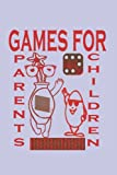 Games for parents with children:...