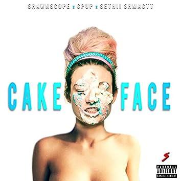Cake Face (feat. Sethii Shmactt & Cpup)