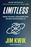 Real Estate Investing Books! -  Limitless: Upgrade Your Brain, Learn Anything Faster, and Unlock Your Exceptional Life