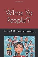 Whoz Ya People? PDF