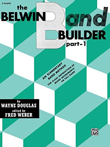 Belwin Band Builder, Part 1: C Flute Part