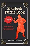 Sherlock Puzzle Book (Volume 2): Bloody Murders Of Moriarty Documented By Dr John Watson