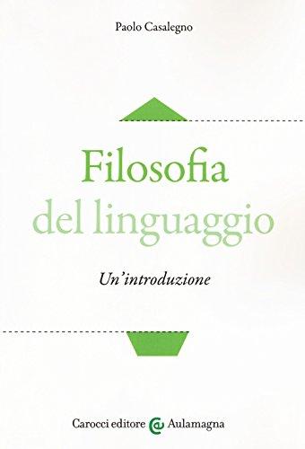 Filosofia del linguaggio. Un'introduzione