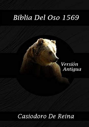 Biblia Del Oso 1569: La primera traducción de la Biblia al español