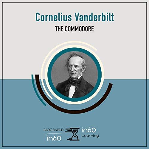 Cornelius Vanderbilt: The Commodore cover art