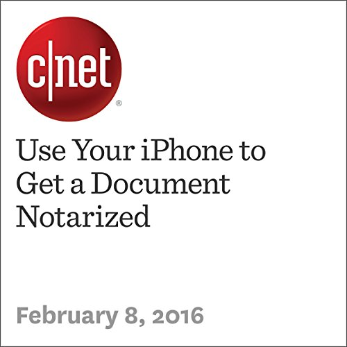 Use Your iPhone to Get a Document Notarized audiobook cover art