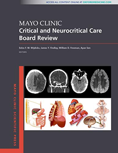 Mayo Clinic Critical and Neurocritical Care Board Review (Mayo Clinic Scientific Press) (English Edition)