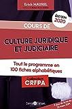 Cours de culture juridique et judiciaire, tout le programme en 100 fiches alphabétiques