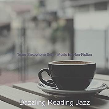 Tenor Saxophone Solo - Music for Non-Fiction