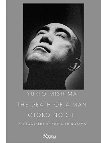 Yukio Mishima: The Death of a Man / Otoko No Shi