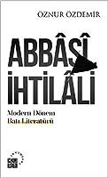 Abbâsî Ihtilali - Modern Dönem Bati Literatürü