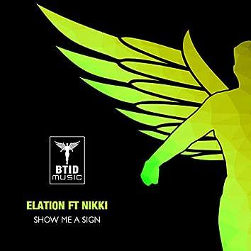 Show Me A Sign (Matt Wigman & Phil Mac Remix)