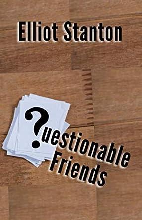 Questionable Friends
