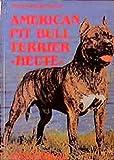 American Pit Bull Terrier heute (Das besondere Hundebuch)