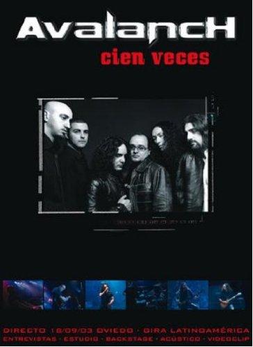 AVALANCH - Cien veces [DVD]