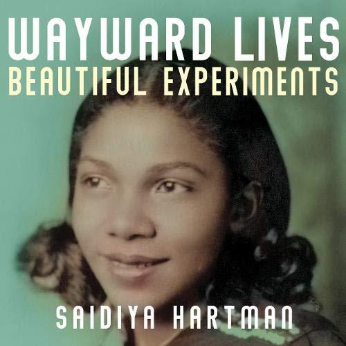 Wayward Lives, Beautiful Experiments cover art