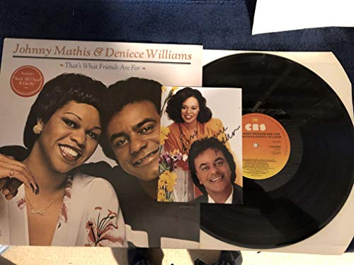 That\'s What Friends Are For (SIGNED AUTOGRAPH WITH COA) - Johnny Mathis And Deniece Williams LP
