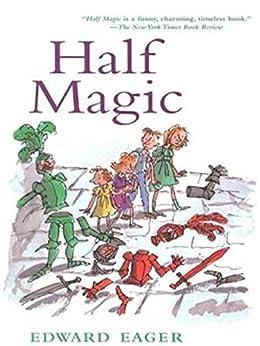 Half Magic by [Edward  Eager]