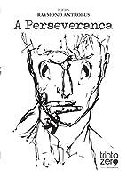 A Perseveranca