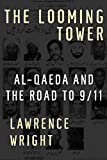 [Hardcover] [Lawrence Wright] The Looming Tower: Al-Qaeda and The Road to 9/11