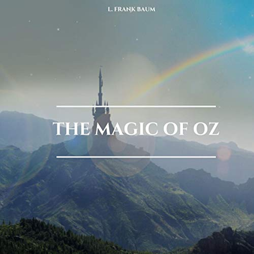 The Magic of Oz audiobook cover art