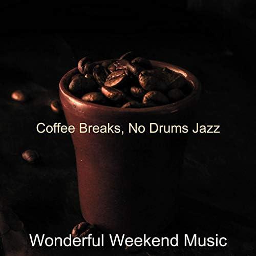 Wonderful Weekend Music