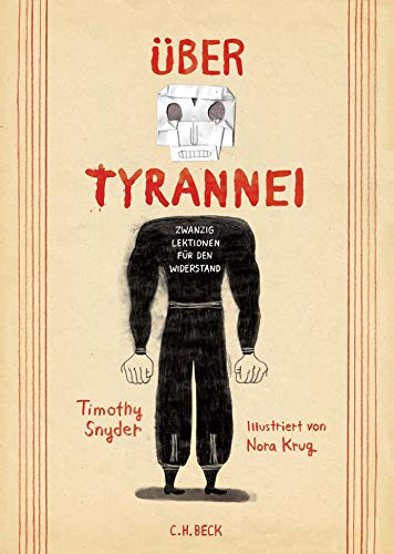 Über Tyrannei Illustrierte Ausgabe: Zwanzig Lektionen für den Widerstand