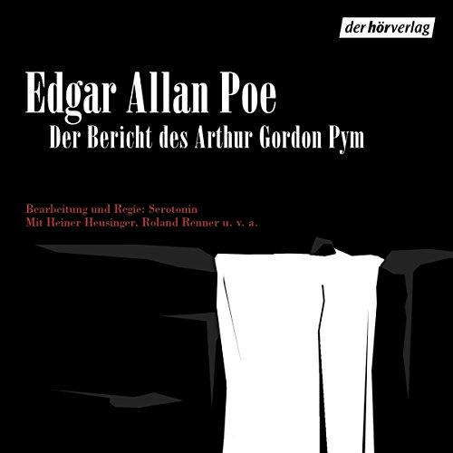 Der Bericht des Arthur Gordon Pym audiobook cover art