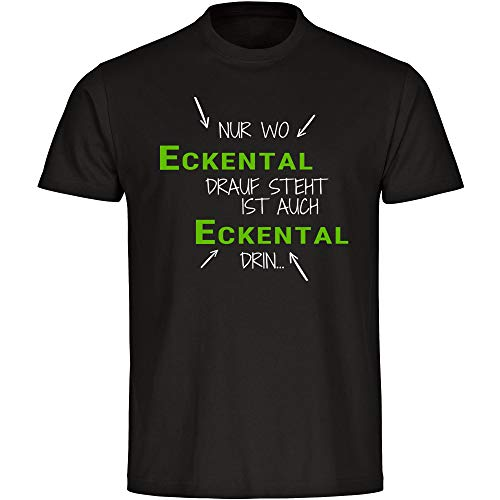 T-Shirt Nur wo Eckental Drauf Steht ist auch Eckental drin schwarz Herren Gr. S bis 5XL