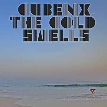 The Cold Swells