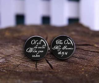 Custom Cuff Links,of All The Walks We've Taken, This One is My Favorite Cuff Links, Custom Wedding Cufflinks, Groom Cuff Links, Personalized Saying & Date,Gift of Love