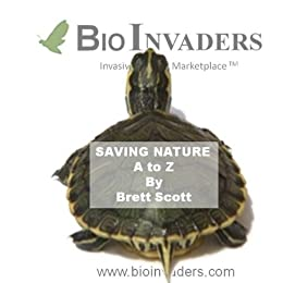 BioInvaders Saving Nature A to Z (BioInvaders ABC's of Biology Book 1) by [Brett Scott]
