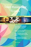 Talent Management Systems A Complete Guide - 2020 Edition (English Edition)