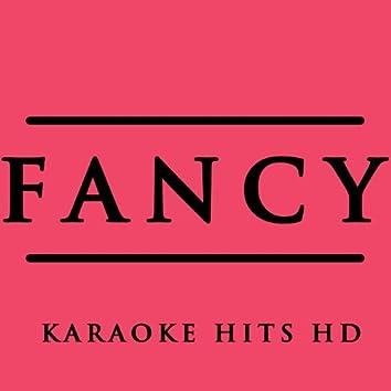 Fancy (Karaoke Version) [In the Style of Iggy Azalea & Charli Xcx]
