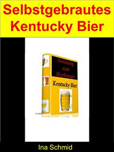 Selbstgebrautes Kentucky Bier: Bier Selbstbrauen so geht's - Zubehör und Zutaten für 50 Liter selbstgebrautes Bier