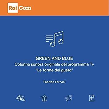 """Green and Blue (Colonna sonora originale del programma Tv """"Le forme del gusto"""")"""