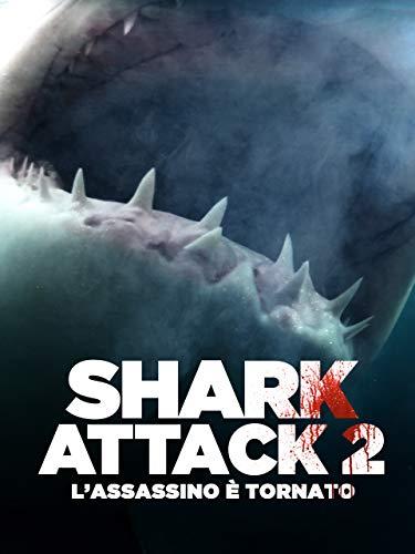 Shark Attack 2: L'Assassino è Tornato