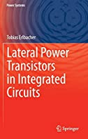 Lateral Power Transistors in Integrated Circuits (Power Systems)