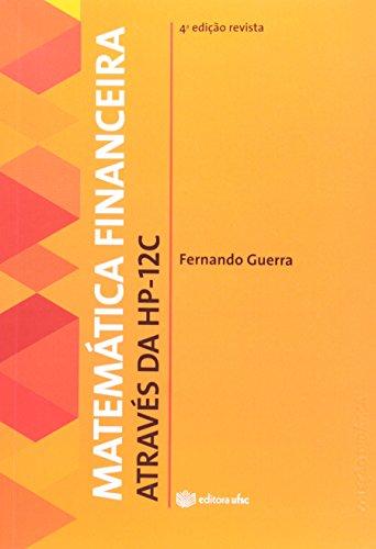 Matemática Financeira Através da HP 12 C
