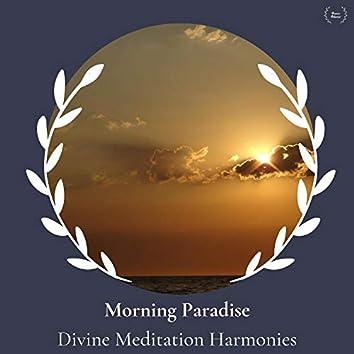 Morning Paradise - Divine Meditation Harmonies