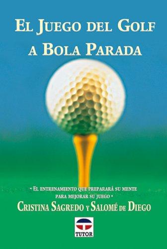 El Juego De Golf a Bola Parada