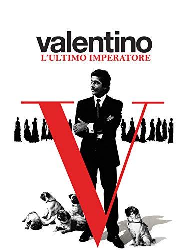 Valentino: l'ultimo imperatore