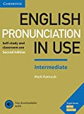 English Pronunciation in Use Intermediate Book with Answers and Downloadable Audio [Lingua inglese]