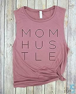 Mom Hustle - MomLIfe, Mom Shirt, Mom Hustle,Shirts for Moms, Trendy Mom T-Shirts, Cool Mom Shirts, Mothers Day Gift, Shirts for Moms, Funny Mom Shirt.