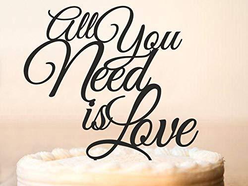 Montrwie All You Need Is Love Cake Topper, decoración personalizada para tarta de boda, decoración de tarta de amor, decoración para tarta de boda, decoración personalizada para tartas, decoración de madera para tarta