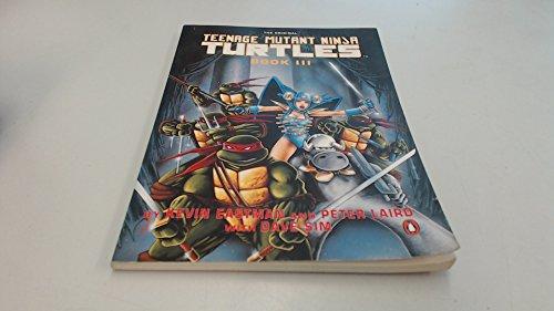 Teenage Mutant Ninja Turtles Book 3: Book III (Penguin graphic fiction)