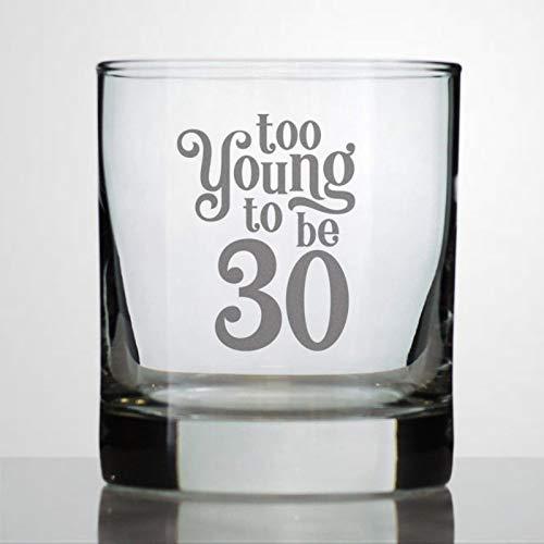 Too Young to Be 30 - Vaso de cristal para 30 cumpleaños,...