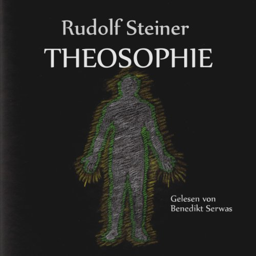 Theosophie                   By:                                                                                                                                 Rudolf Steiner                               Narrated by:                                                                                                                                 Benedikt Serwas                      Length: 5 hrs and 49 mins     2 ratings     Overall 4.0