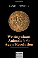 Writing About Animals in the Age of Revolution